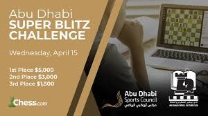 Abu Dhabi Slates Online Super Blitz Challenge and Stay Home Open